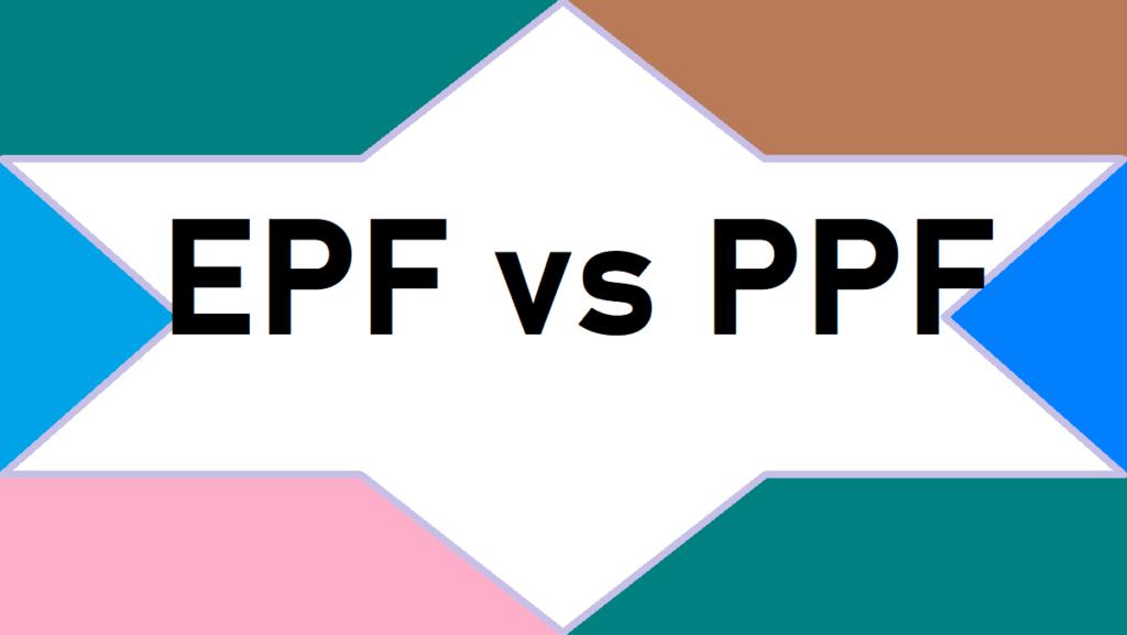 EPF vs PPF
